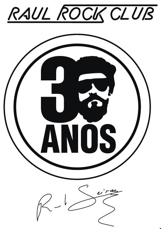 1981 - 2011 Raul Rock Club, 30 anos de puro Rock and Raulzito.