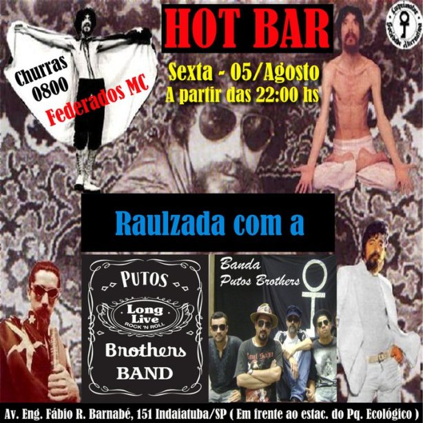 Raulzada no Hot Bar - Indaiatuba/SP - PUTOS BROTHERS BAND