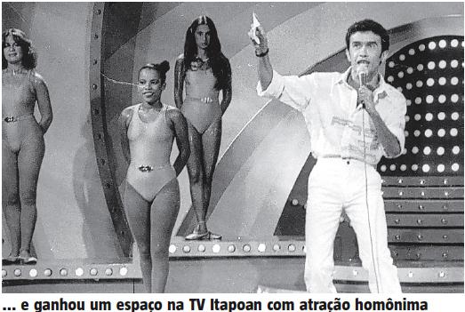 ... e ganhou um espaço na TV Itapoan com atração homônima