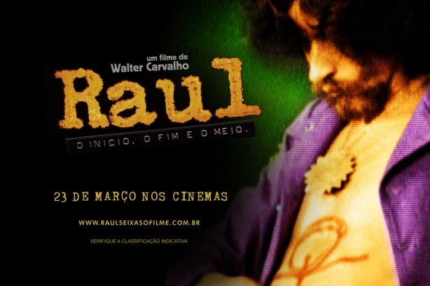 Raul O Inicio O Fim e O Meio - 23 de março de 2012 nos cinemas.