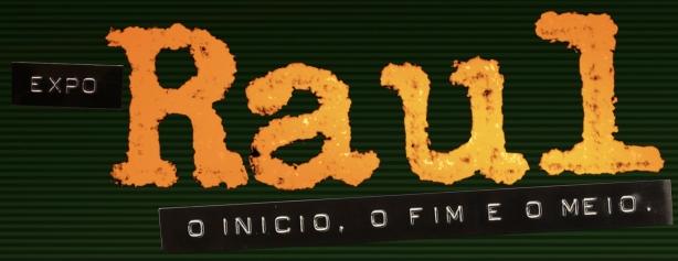 Expo Raul - O Início, O Fim e O Meio - Metrô Paraíso, São Paulo