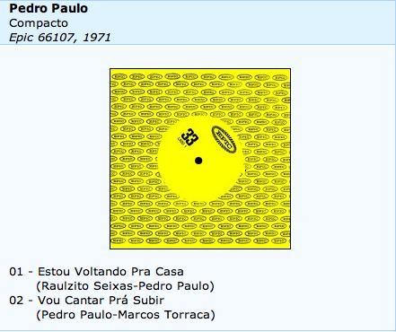 Estou voltando pra casa (Raulzito Seixas/Pedro Paulo) 1971 - Pedro Paulo
